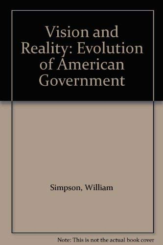 9780719534829: Vision and Reality: Evolution of American Government