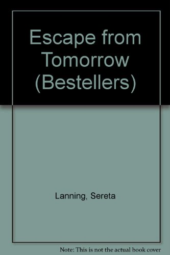 9780719535185: Escape from Tomorrow (Bestellers)