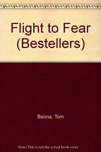 9780719535192: Flight to Fear (Bestellers)