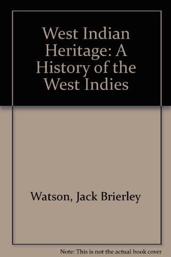 9780719535413: West Indian Heritage: A History of the West Indies