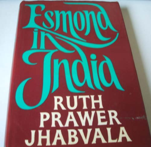 9780719535598: Esmond in India