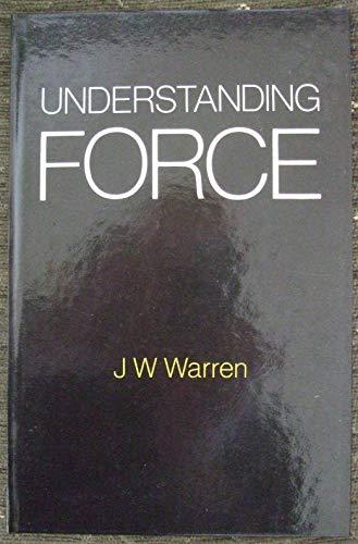 9780719535642: Understanding Force