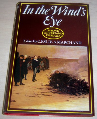 9780719536304: 'In the wind's eye' Byron's Letters and Journals. Volume 9, 1821-1822 (v. 9)