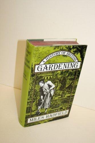 9780719536441: A History of British Gardening