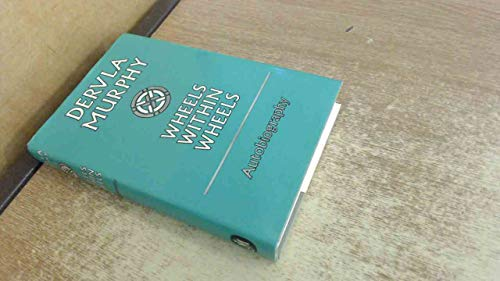 9780719536496: Wheels within Wheels: Autobiography