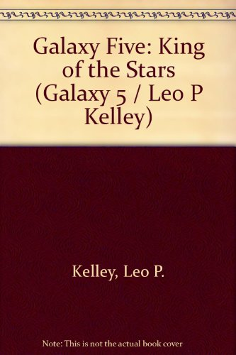 9780719537165: Galaxy Five: King of the Stars