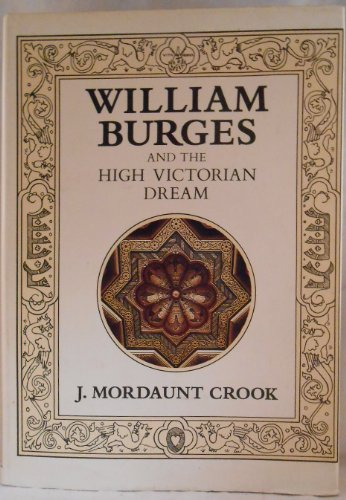 9780719538223: William Burges and the High Victorian Dream