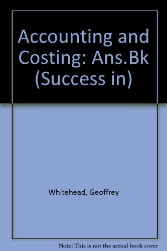 Success in Accounting : Problems and Projects: Whitehead, G. & Upson, A.