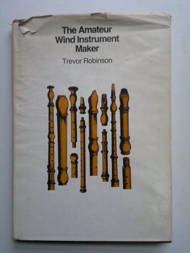 9780719538476: Amateur Wind Instrument Maker