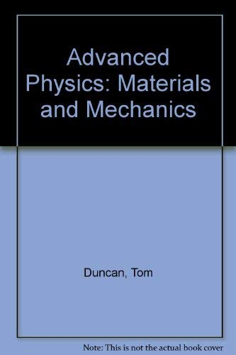 9780719538544: Advanced Physics: Materials and Mechanics