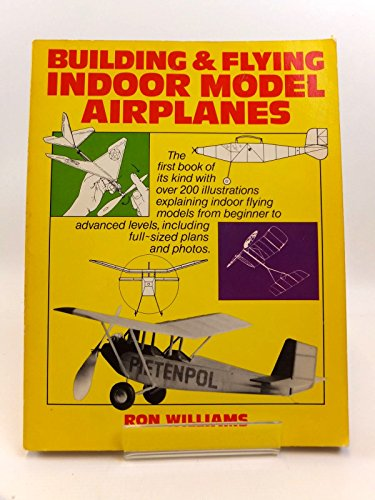 9780719538551: Building and Flying Indoor Model Airplanes