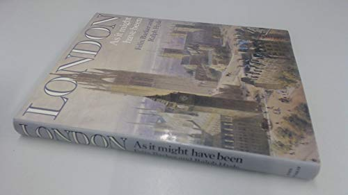9780719538575: London As It Might Have Been