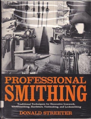 9780719539046: Professional Smithing: Traditional Techniques for Decorative Ironwork, Whitesmithing, Hardware, Toolmaking, and Locksmithing