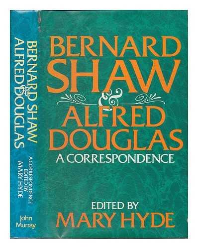 9780719539473: Bernard Shaw and Alfred Douglas: A Correspondence