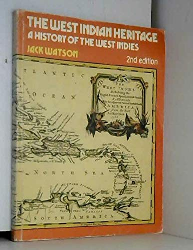9780719539602: West Indian Heritage: History of the West Indies