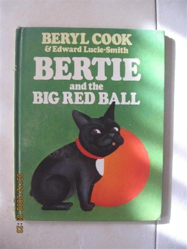Bertie and the Big Red Ball