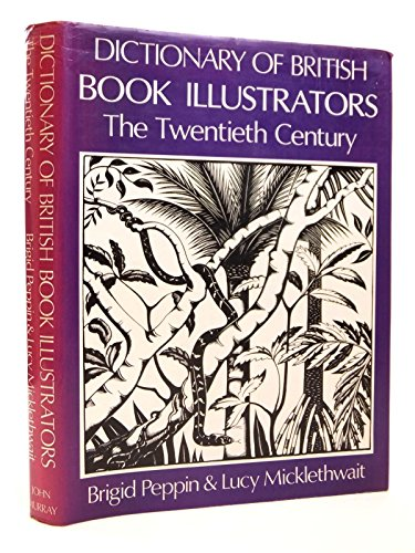 9780719539855: Dictionary of British Book Illustrators: Twentieth Century