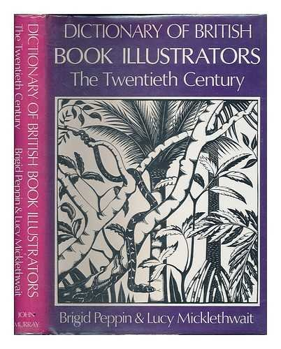 Dictionary of British Book Illustrators: The Twentieth Century