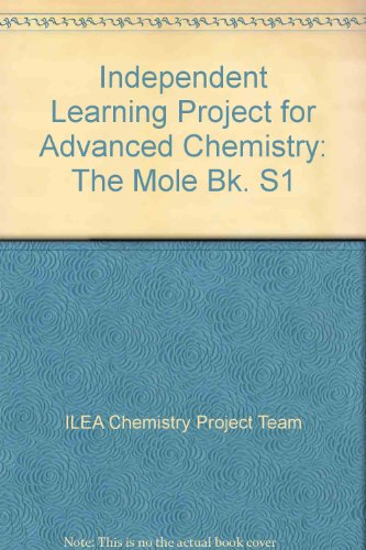 9780719540356: Independent Learning Project for Advanced Chemistry: The Mole Bk. S1 (ILPAC)