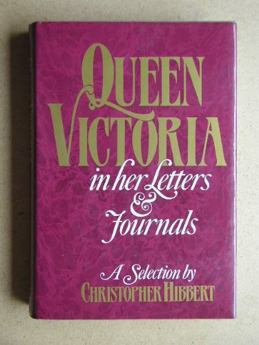 9780719541070: Queen Victoria in Her Letters and Journals: A Selection