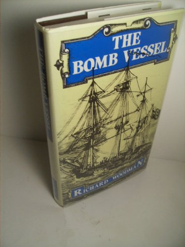 9780719541131: The Bomb Vessel