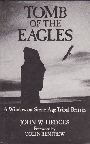 Tomb of the Eagles: A Window on: HEDGES, John W.
