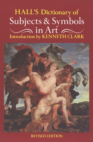 9780719541476: Hall's Dictionary of Subjects and Symbols in Art