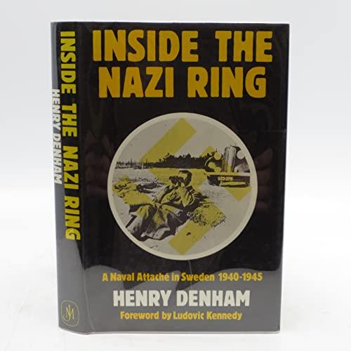 9780719541605: Inside the Nazi Ring: Naval Attache in Sweden, 1940-45