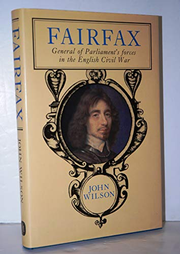 9780719542077: Fairfax: General of Parliament's Forces in the Civil War