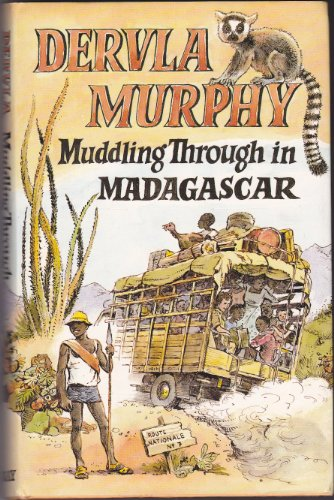 9780719542398: Muddling Through in Madagascar