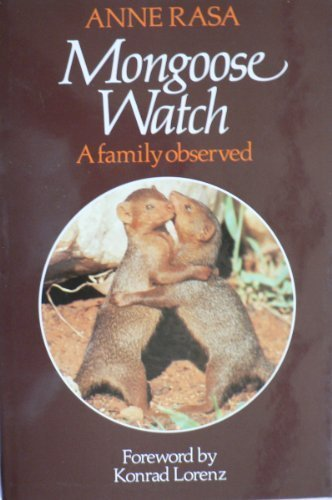 Mongoose Watch: A Family Observed: Rasa, Anne