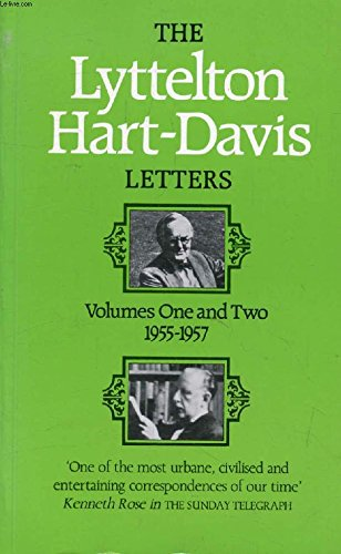 The Lyttelton, Hart- Davis Letters. Volume One and Two 1955-1957