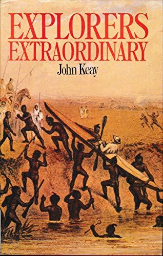 9780719542497: Explorers Extraordinary
