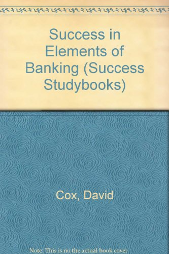 9780719542961: Success in Elements of Banking (Success Studybooks)