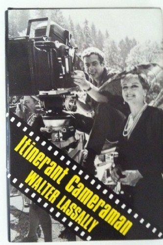 Itinerant Cameraman (a First Printing)