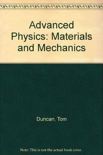 9780719543340: Advanced Physics: Materials and Mechanics