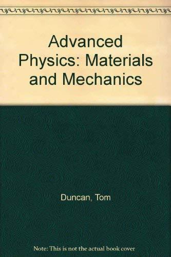9780719543340: Advanced Physics: Materials and Mechanics