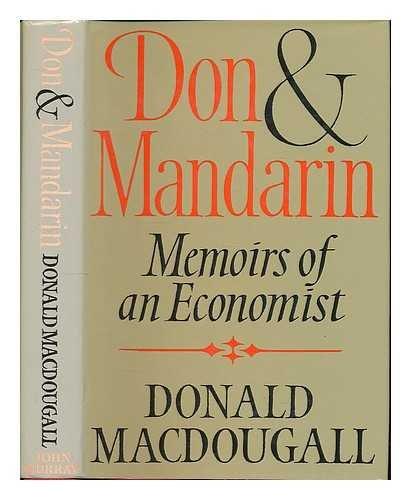 9780719544248: Don and Mandarin: Memoirs of an Economist