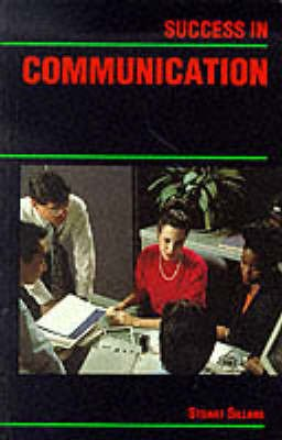 9780719545238: Success in Communication (Success Studybooks)