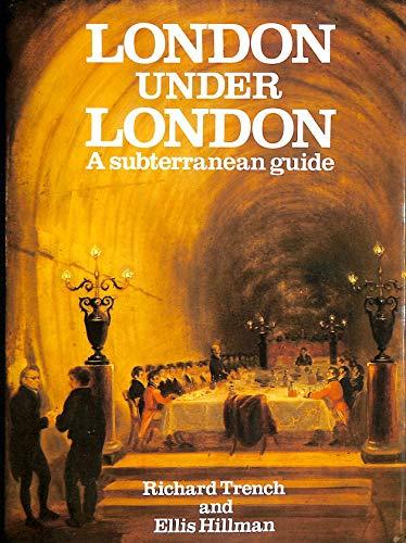 9780719546174: London Under London: A Subterranean Guide