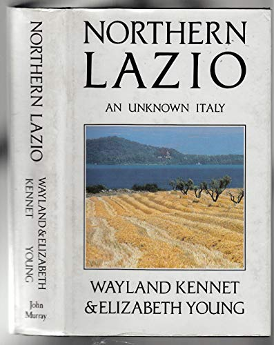 9780719546433: Northern Lazio: An Unknown Italy