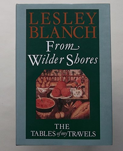9780719546921: From wilder shores: The tables of my travels