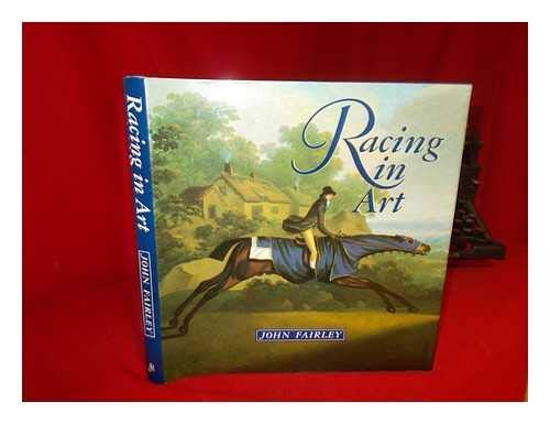 Racing in Art (0719547237) by John Fairley