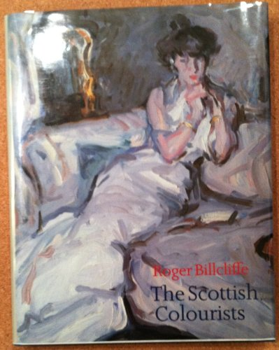 9780719547348: Scottish Colourists: Cadell, Fergusson, Hunter, Peploe