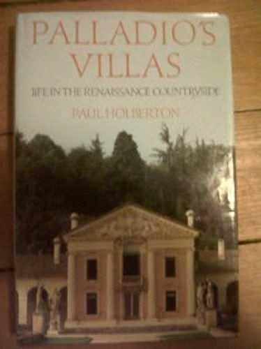 9780719547829: Palladio's Villas: Life in the Renaissance Countryside