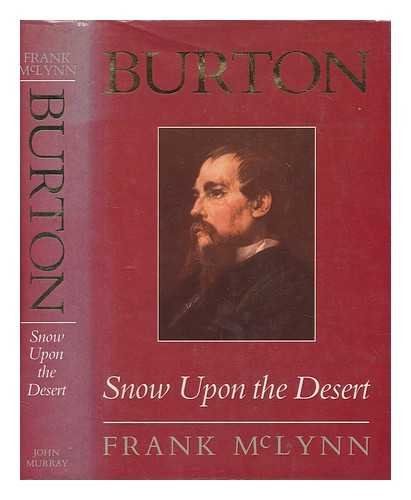 9780719548185: Burton: Snow upon the Desert