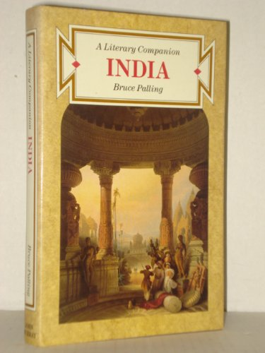 India: A Literary Companion: Palling, Bruce