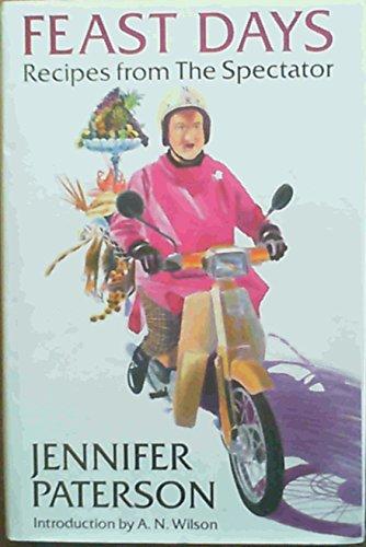 Feast Days: Recipes from the Spectator: Jennifer Paterson, Glynn