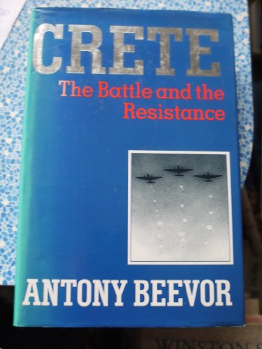 9780719548574: Crete: The Battle and the Resistance