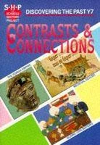 9780719549380: Contrasts & Connections: Discovering the Past Y7